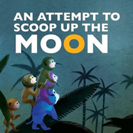 Attempt to Scoop Up the Moon (BOK)