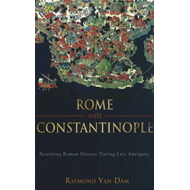 Rome and Constantinople (BOK)