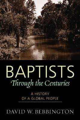 Baptists through the Centuries (BOK)