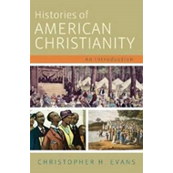 Histories of American Christianity (BOK)