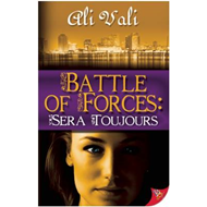 Battle of Forces: Sera Toujours (BOK)