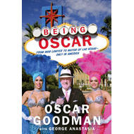 Being Oscar: From Mob Lawyer to Mayor of Las Vegas (BOK)