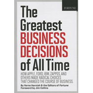 Fortune the Greatest Business Decisions of All Time (BOK)