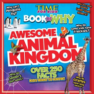 Time for Kids Book of Why - Awesome Animal Kingdom (BOK)