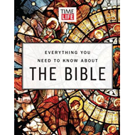 Time-Life Everything You Need to Know About the Bible (BOK)