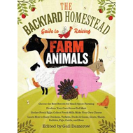 The Backyard Homestead Guide to Raising Farm Animals (BOK)