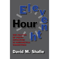 Eleventh Hour: The Politics of Policy Initiatives in Presidential Transitions (BOK)
