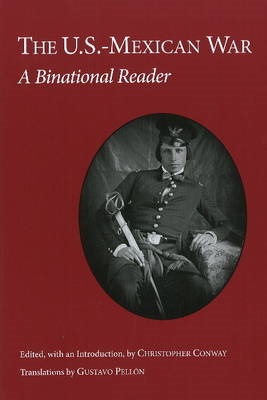 U.S.-Mexican War: A Binational Reader (BOK)