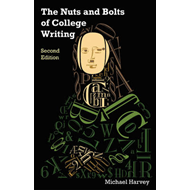 Nuts & Bolts of College Writing (BOK)