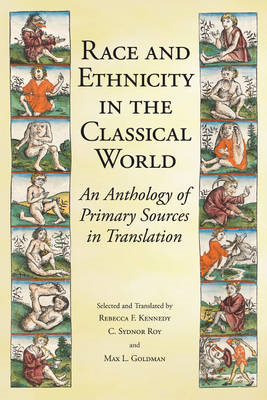 Race & Ethnicity in the Classical World: An Anthology of Primary Sources in Translation (BOK)