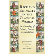 Race and Ethnicity in the Classical World (BOK)