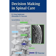 Decision Making in Spinal Care (BOK)