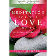 Meditation for the Love of it (BOK)