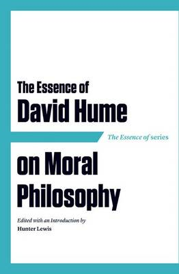 The Essence of David Hume on Moral Philosophy (BOK)