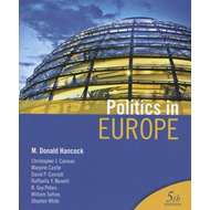 Politics in Europe: An Introduction to the Politics of the United Kingdom, France, Germany, Italy, S (BOK)