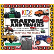 Kids Meet Tractors and Trucks: An Exciting Mechanical and Educational Experience Awaits You When You (BOK)