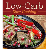 Lowcarb Slow Cooking (BOK)