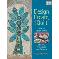 Design, Create, and Quilt (BOK)