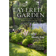 The Layered Garden: Design Lessons for Year-round Beauty from Brandywine Cottage (BOK)