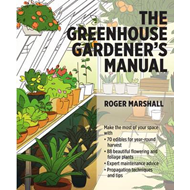 Greenhouse Gardener's Manual (BOK)