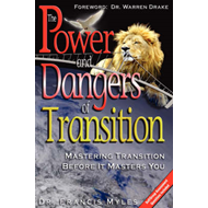 The Powers and Dangers of Transition... (BOK)