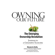 Owning Our Future: The Emerging Ownership Revolution (BOK)