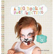 Big Book of Face Painting (BOK)