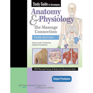 Study Guide to Accompany Anatomy & Physiology: The Massage Connection (BOK)