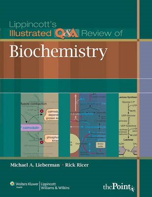 Lippincott's Illustrated Q&A Review of Biochemistry (BOK)
