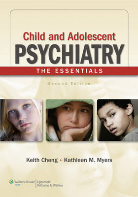 Child and Adolescent Psychiatry: The Essentials (BOK)