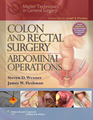 Colon and Rectal Surgery: Abdominal Operations (BOK)