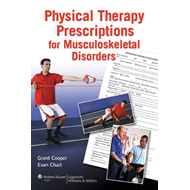 Physical Therapy Prescriptions for Musculoskeletal Disorders (BOK)