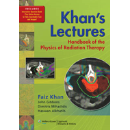 Khan's Lectures: Handbook of the Physics of Radiation Therapy (BOK)