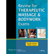 Review for Therapeutic Massage and Bodywork Exams (BOK)
