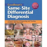 Goodheart's Same-site Differential Diagnosis: A Rapid Method of Diagnosing and Treating Common Skin (BOK)