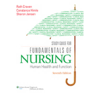 Study Guide for Fundamentals of Nursing: Human Health and Function (BOK)