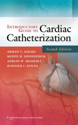 Introductory Guide to Cardiac Catheterization (BOK)