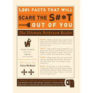1,001 Facts that Will Scare the S#*t Out of You (BOK)