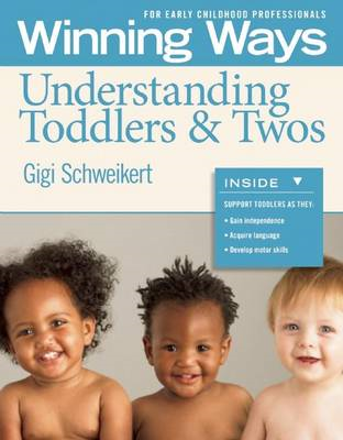 Understanding Toddlers & Twos : Winning Ways for Early Childhood Professionals [3-Pack] (BOK)