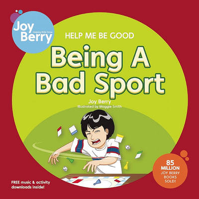 Help Me be Good Being a Bad Sport (BOK)