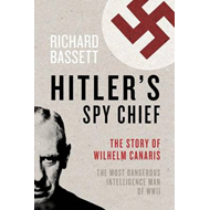 Hitler's Spy Chief (BOK)