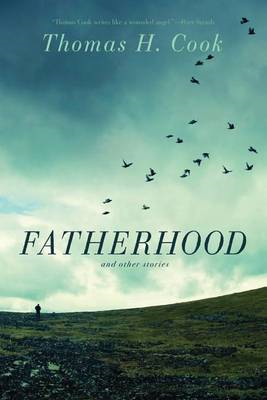 Fatherhood: and Other Stories (BOK)