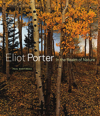 Eliot Porter: In the Realm of Nature (BOK)