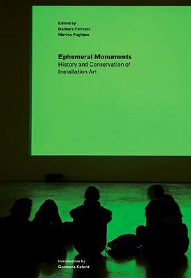 Saving the Ephemeral: The Conservation of Installation Art (BOK)