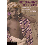 Photography's Orientalism - New essays on Colonial  Represen (BOK)