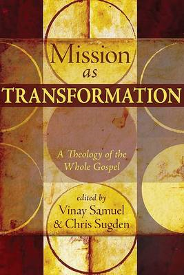 Mission as Transformation: A Theology of the Whole Gospel (BOK)