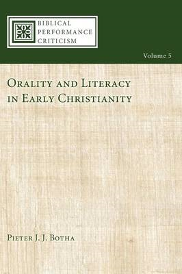 Orality and Literacy in Early Christianity (BOK)