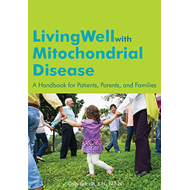 Living Well with Mitochondrial Disease (BOK)