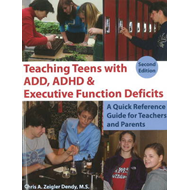 Teaching Teens with ADD, ADHD & Executive Function Deficits (BOK)