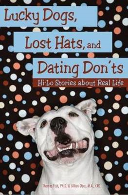 Lucky Dogs, Lost Hats & Dating Donts (BOK)